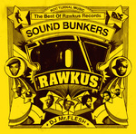 Sound Bunkers -The Best Of Rawkus Records-.jpg